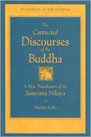 The Connected Discourses of the Buddha 2nd (second) edition Text Only