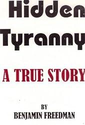 The Hidden Tyranny