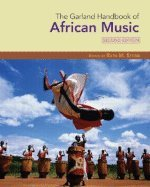 [The Garland Handbook of African Music (Garland Handbooks of World Music)] [By: x] [May, 2008]