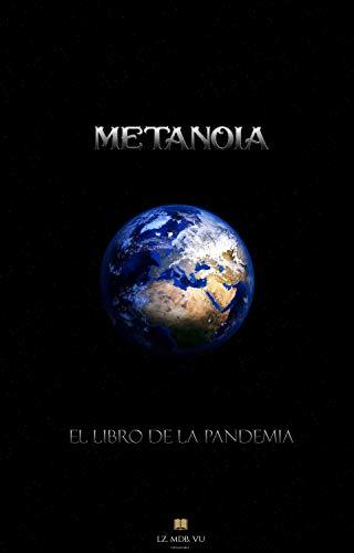 Metanoia: El libro de la Pandemia