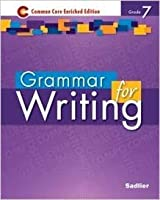 Grammer for Writing - Common Core Enriched Edition - Grade 7 (Sadlier) 1421711176 Book Cover