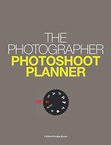 The Photographer Photoshoot Planner: Log Book for Professional Photographers Videographers, Shooting Planner for Commercial & Editorial 110 pages (55 ... Camera Lighting Placement Plan to Sketch On