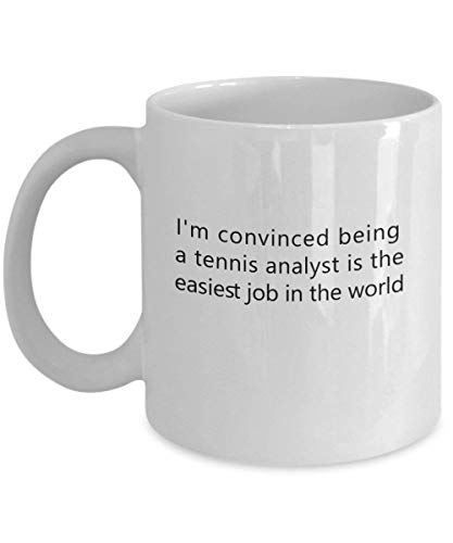 Ich bin davon überzeugt, dass es der einfachste Job der Welt ist, Tennisanalytiker zu sein