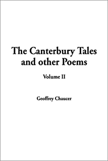 The Canterbury Tales and Other Poems, Volume II: v. 2 (Canterbury Tales and Other Poems (Paperback))
