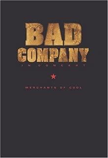 bad company in concert merchants of cool