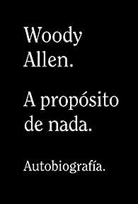 A propósito de nada par Woody Allen