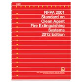 NFPA 2001: Standard on Clean Agent Fire Extinguishing Systems, 2012 Edition