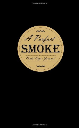 A Perfect Smoke: Pocket Cigar Journal