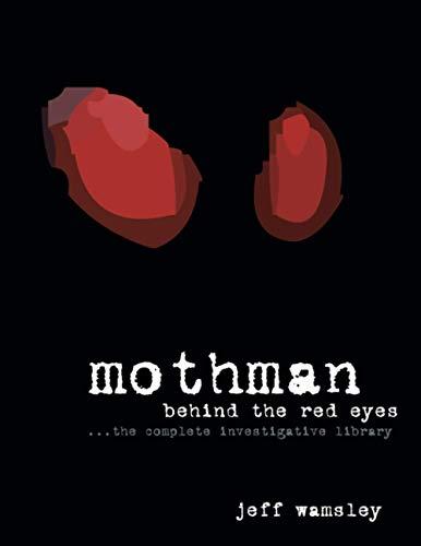Mothman: Behind the Red Eyes