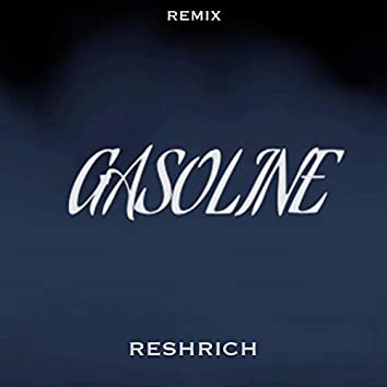 Gasoline Remix