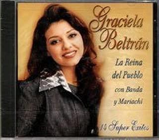 Reina Del Pueblo Con Banda Y Mariachi - 14 Exitos by Graciela Beltran (1997-09-23)
