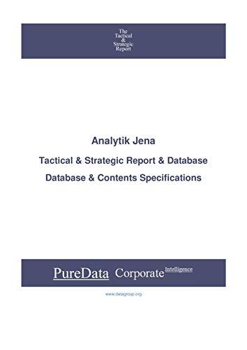 Analytik Jena: Tactical & Strategic Database Specifications - Frankfurt perspectives (Tactical & Strategic - Germany Book 480) (English Edition)