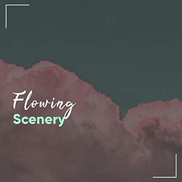 Flowing Scenery, Vol. 1