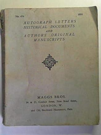 Catalogue no.474, 1926: Autograph letters, historical documents and authors original manuscripts