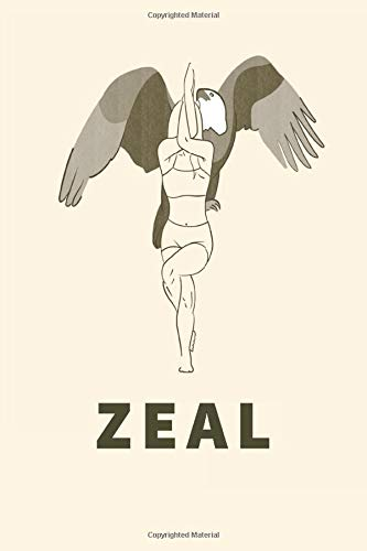 ZEAL : Eagle Pose Yoga Notebook, Blank Lined 6x9 inches | Cute Yoga gift for Women and Girls | A Yoga Notebook for Woman | Yoga Tracker | Yoga Journal ... who like to track their progress | 110 pages