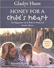 Honey for a Child's Heart 4th (fourth) edition Text Only