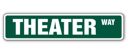 "THEATER Street Sign movie home theatre theaters actor | Indoor/Outdoor | �18"" Wide Plastic Sign"