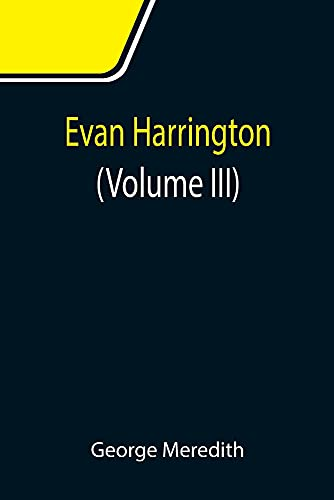 Evan Harrington (Volume III)