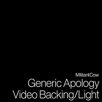 Generic Apology Video Backing / Light