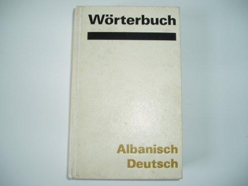 Wörterbuch Albanisch-Deutsch, mit etwa 30000 Stichwörtern
