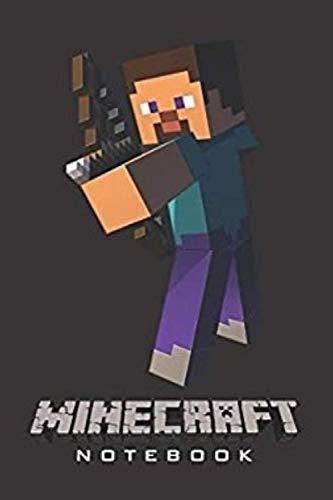 "Minecraft Notebook: Minecraft Notebook, Sketchbook, Diary, Journal, For Kids, For A Gift, To School | 120 College Ruled Blank Pages | 6"" x 9"" Minecraft College ruled."