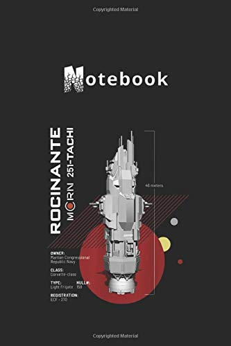 Notebook: The Expanse Rocinante Ship Medium Size 6in x 9in Lined Pages Notebook White Paper Blank Journal with Black Cover for Kids or Men and Women Travel Notebook