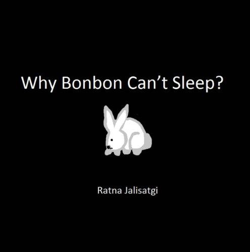 Why Bonbon Can't Sleep? (English Edition)