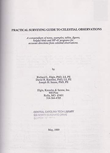 Practical Surveying Guide to Celestial Observations: A Compendium of Notes, Examples, Tables, Figure
