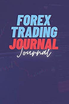 Forex Journal  Foreign Exchange Market Trading Log Book For Beginners