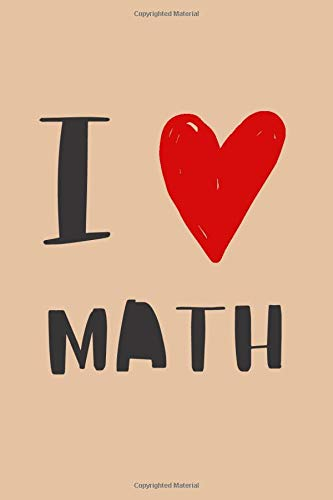 I love math lined journal to write in: 160 lined pages notebook to write in 6*9 inches size journal Cute gift idea for math students and teachers