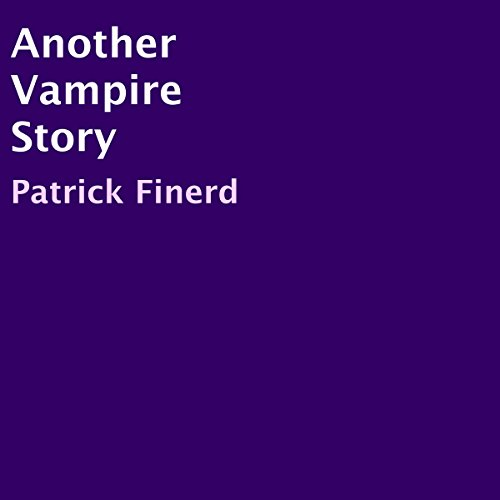 Another Vampire Story audiobook cover art