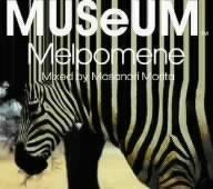 MUSeUM Melpomene Mixed by Masanori Morita(STUDIO APARTMENT)