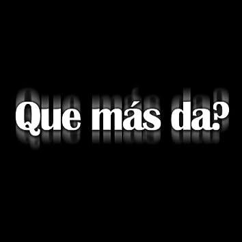 Que Más Da? - Single