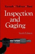 By Clifford Kennedy Inspection and Gaging (6 Sub) [Hardcover]