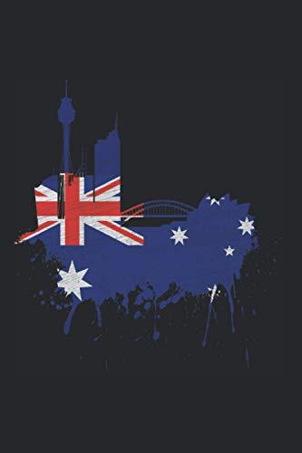 Sydney Skyline Notebook: Sydney Skyline Australian Flag Painting Art I Love Sydney (Ruled Paper, 120 Lined Pages, 6' x 9') Beautiful Sydney Gift For Australia Lovers