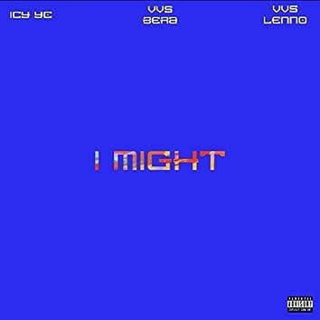 I Might (feat. VVS Bera)