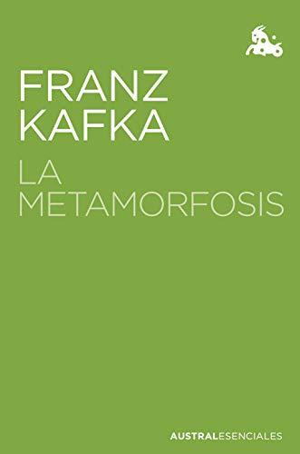 La metamorfosis (Austral Esenciales)