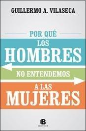 Paperback POR QUE LOS HOMBRES NO ENTIENDEN A LAS MUJERES [Spanish] Book