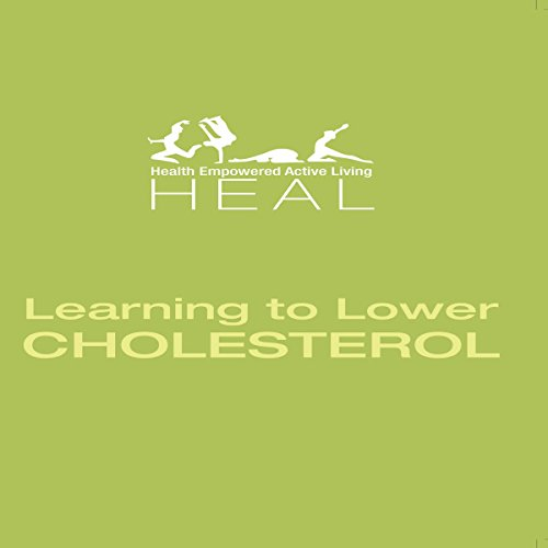 Learning to Lower Cholesterol audiobook cover art