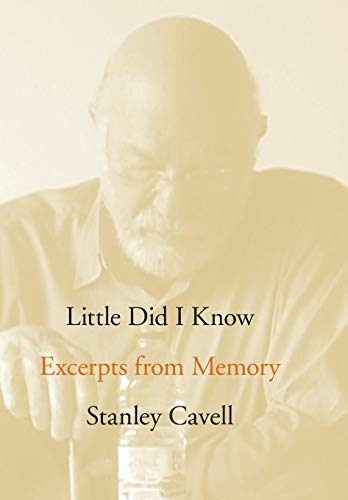Little Did I Know: Excerpts from Memory (Cultural Memory in the Present)