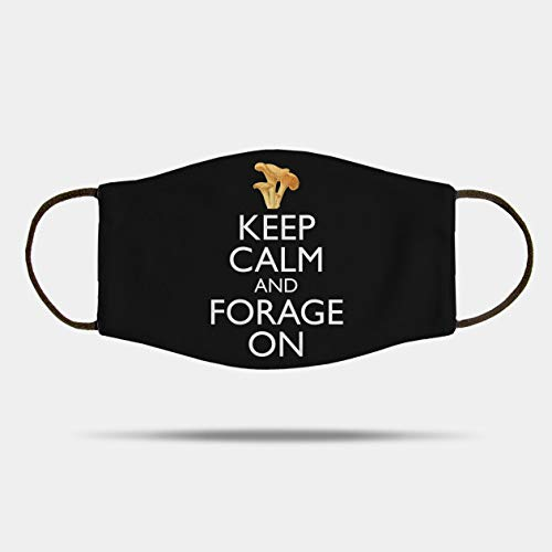 Keep Calm and Forage On Chanterelle Mushroom Version Mask Fabric Face Mask,Washable and Reusable Mask, Xmas Gift