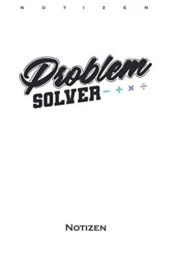 Problem Solver Mathematik Nerd Notizbuch: Kariertes Notizbuch für Wissenschaftler und Mathe-Fans