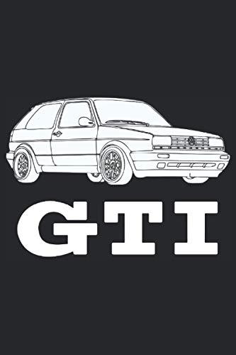 GOLF GTI 1 2 I II 16V CLUBSPORT KALENDER 2021: Jahreskalender Wochenplaner Terminkalender Familienplaner Taschenkalender Terminplaner