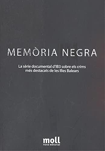 Memòria negra: La sèrie documental d'IB3 sobre els crims més destacats de les Illes Balears