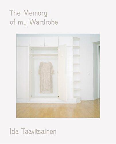Taavitsainen, I:  The Memory Of My Wardrobe