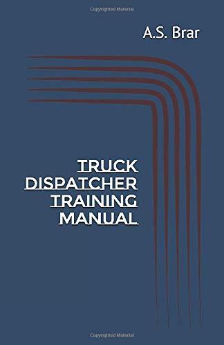 Truck Dispatcher Training Manual