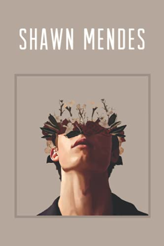 Shawn Mendes Notebook: 110 Wide Lined Pages - 6' x 9' - Planner, Journal, Notebook, Composition Book, Diary for Women, Men, Teens, and Children