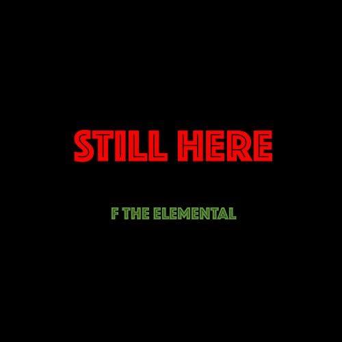 F The Elemental feat. Day Kornegay & Dj Morris Code