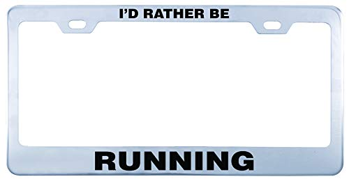Printtoo Silver I'd Rather Be Running Text License Plate Frame 2 Holes Stainless Steel Vinyl Cut Letters Frame