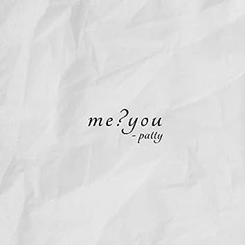 me?you